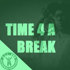 Time 4 A Break