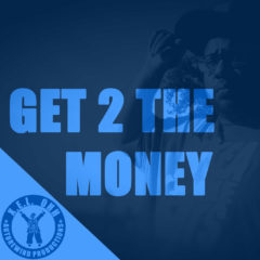 Get 2 The Money