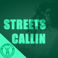 Streets Callin