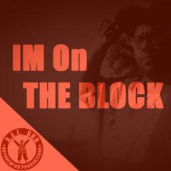 Im On The Block