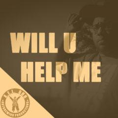 Will U Help Me